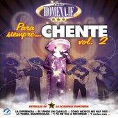 Para Siempre Chente, Vol. 2 de Mariachi Arriba Juárez