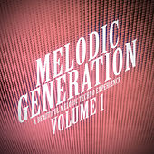 Melodic Generation - The Best in Melodic Techno, Vol. 1 de Various Artists