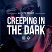 Creeping In The Dark de Majestic