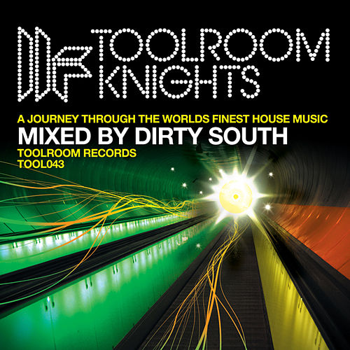 Toolroom Knights Mixed by Dirty South by Various Artists