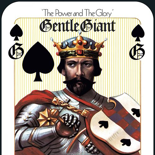 The Power and the Glory (Mixed by Steven Wilson) by Gentle Giant