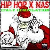 Hip Hop X-Mas Italy Compilation de Various Artists