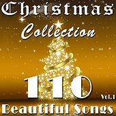 Christmas Collection, Vol. 1 (110 Beautiful Songs) by Various Artists