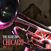 The Blues of Chicago, Vol. 2 de Various Artists