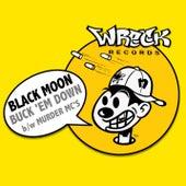 BUCK 'eM DOWN b/w MURDER MC's by Black Moon