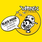 I GOT CHA OPIN b/w REALITY (KILLING EVERY...) by Black Moon