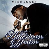 The American Dream by Mike Jones