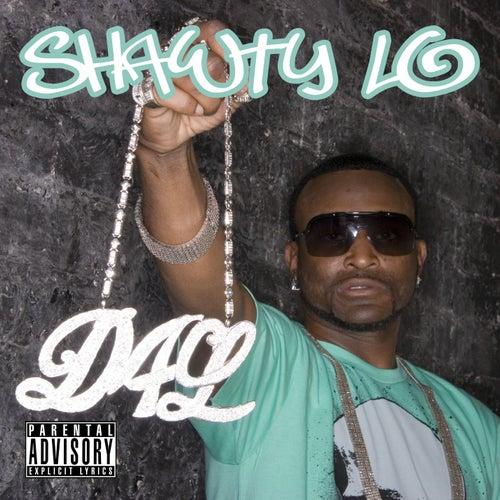 Dey Know by Shawty Lo