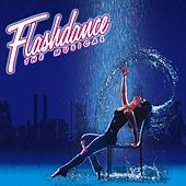 Flashdance (The Musical) de Various Artists