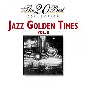 The 20 Best Collection: Jazz Golden Times, Vol. 2 by Various Artists