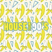 House from 90's by Various Artists