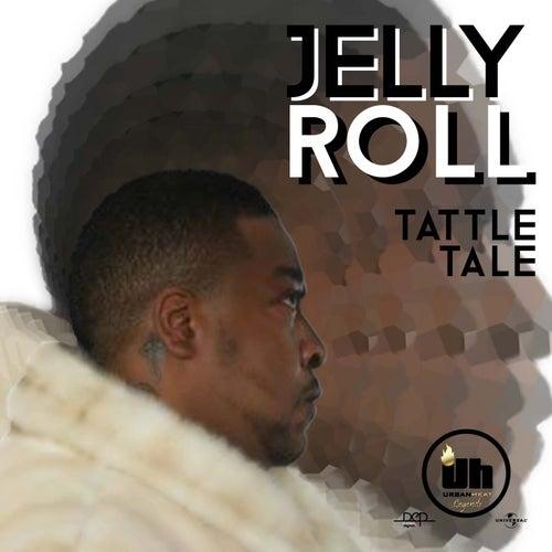 Tattle Tale by Jelly Roll