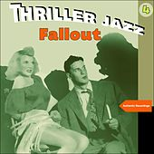Fallout (Thriller Jazz) by Various Artists