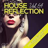House Reflection - Progressive House Collection, Vol. 64 by Various Artists