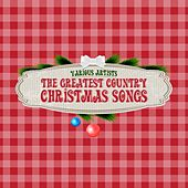 The Greatest Country Christmas Songs de Various Artists