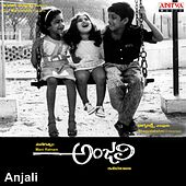 Anjali (Original Motion Picture Soundtrack) by Various Artists