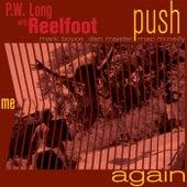 Push Me Again by PW Long