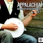 Appalachia: The Best of Bluegrass by Various Artists