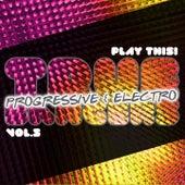 True Progressive & House Bangers, Vol. 5 by Various Artists
