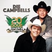 20 Goue Country Treffers by Die Campbells