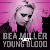 Young Blood Remixes by Bea Miller