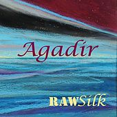 Agadir by Raw Silk