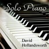 Solo Piano by David Hollandsworth