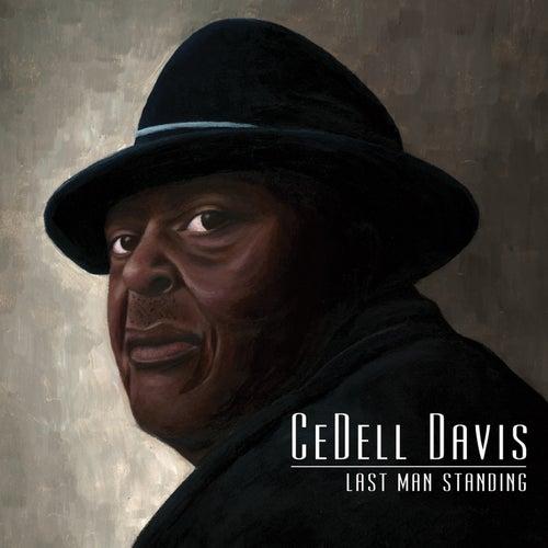 Last Man Standing by Cedell Davis