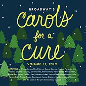 Broadway's Carols for a Cure, Vol. 15, 2013 by Various Artists
