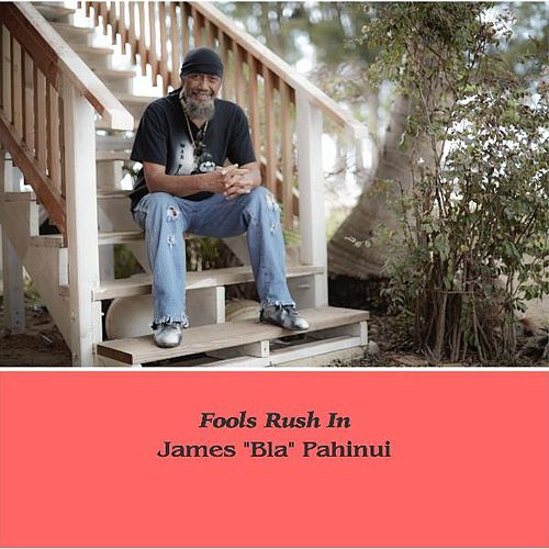 Fools Rush In by James