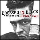 Dressed in Black - A Tribute to Johnny Cash van Various Artists