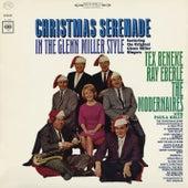 Christmas Serenade in the Glenn Miller Style by The Modernaires