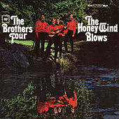 The Honey Wind Blows de The Brothers Four