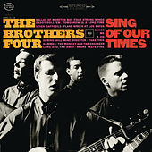 Sing of Our Times de The Brothers Four