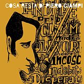 Cosa resta di Piero Ciampi by Various Artists