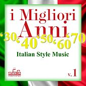 I migliori anni '30 '40 '50 '60 '70, Vol. 1 (Italian style music) by Francesco Digilio