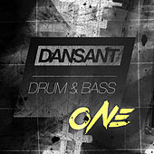 Dansant Drum & Bass One - A Liquid Dnb Hit Collection by Various Artists