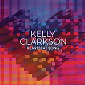 Heartbeat Song von Kelly Clarkson