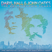 The Philadelphia Years de Daryl Hall & John Oates