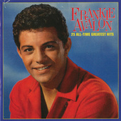 25 All-Time Greatest Hits de Frankie Avalon