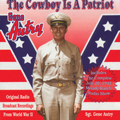 The Cowboy Is A Patriot by Various Artists