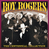 The Centennial Collection de Roy Rogers