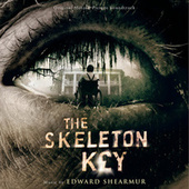 The Skeleton Key (Original Motion Picture Soundtrack) by Various Artists
