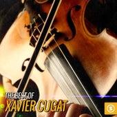 The Best Of Xavier Cugat by Xavier Cugat