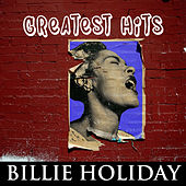 Billie Holiday  - Greatest Hits von Billie Holiday