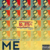 50 Shades of Me, Vol. 5 - The Stunts by Bubba the Love Sponge