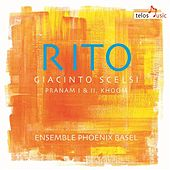 Giacinto Scelsi: Rito by Various Artists