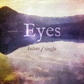 Father - Single de Eyes
