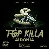 Top Killa - Single by Aidonia