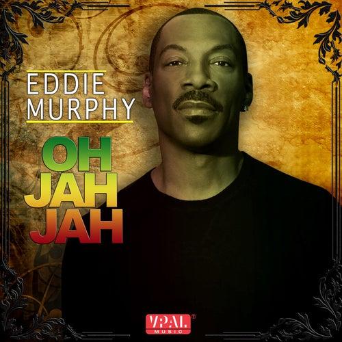 Oh Jah Jah by Eddie Murphy